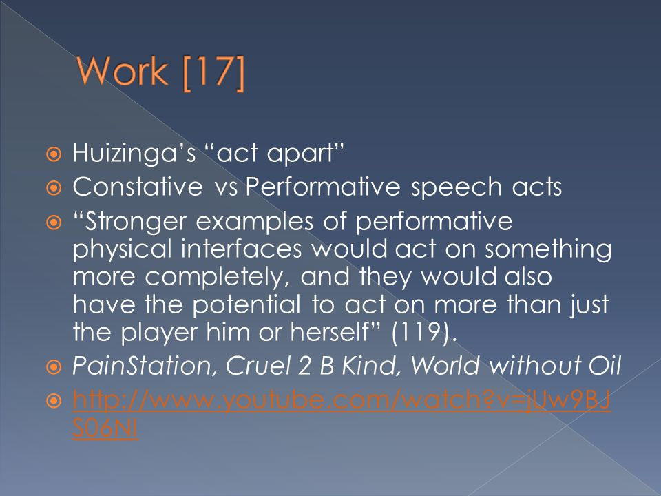 Work [17] Huizinga's act apart